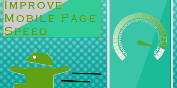tips to improve mobile page speed